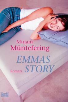 Emmas Story - Mirjam Müntefering
