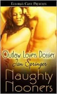 Outlaw Lovers Dossier - Jan Springer