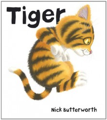 Tiger (Board Book) - Nick Butterworth