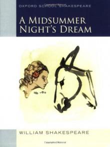 A Midsummer Night's Dream - Roma Gill, William Shakespeare