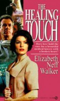 Healing Touch - Elizabeth Neff Walker