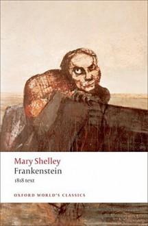 Frankenstein - Mary Shelley, Marilyn Butler