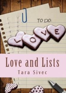 Love and Lists - Tara Sivec