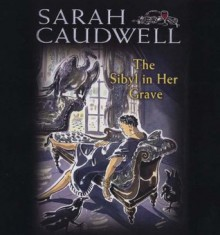 The Sibyl in Her Grave - Sarah Caudwell, Eva Haddon