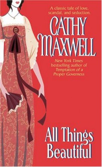 All Things Beautiful - Cathy Maxwell