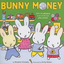 Bunny Money - Stephen Krensky, Emily Bolam