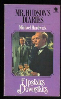 Mr. Hudson's Diaries - Michael Hardwick