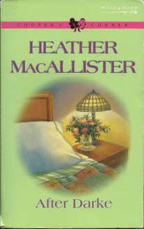 After Darke (Cooper's Corner, #2) - Heather MacAllister