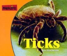 Ticks - Kris Hirschmann