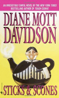 Sticks & Scones - Diane Mott Davidson