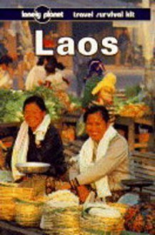 Lonely Planet Travel Survival Kit: Laos - Joe Cummings, Lonely Planet