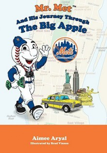 Mr. Met and his Journey Through the Big Apple - Aimee Aryal