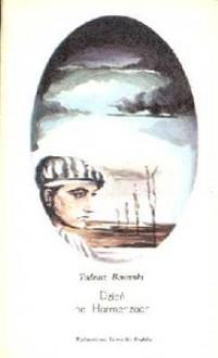 Dzień na Harmenzach - Tadeusz Borowski