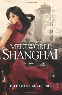 Meltworld Shanghai - Matthias Matting