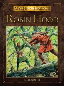 Robin Hood - Neil Smith