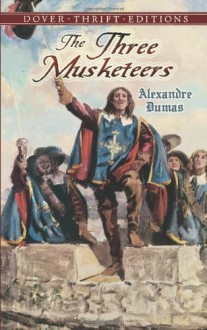 The Three Musketeers (Dover Thrift Editions) - Alexandre Dumas