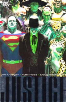 Justice: Volume 2 - Jim Krueger, Alex Ross, Doug Braithwaite