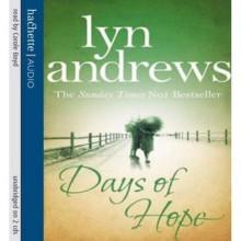 Days of Hope - Lyn Andrews, Carole Boyd