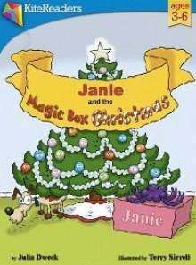 Janie and the Magic Box Christmas - Julia Dweck