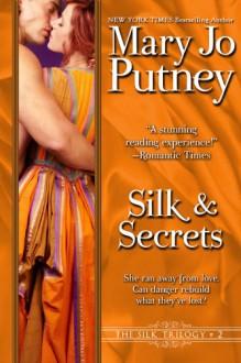 Silk and Secrets - Mary Jo Putney