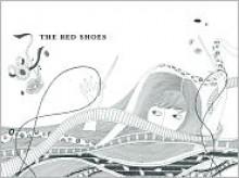 The Red Shoes - Gloria Fowler, Sun Yung Yoo (Illustrator)