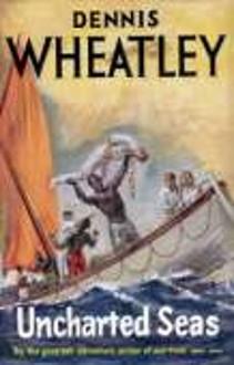 Uncharted Seas - Dennis Wheatley