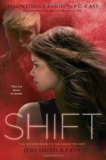 Shift - Jeri Smith-Ready