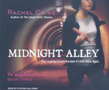 Midnight Alley - Rachel Caine, Cynthia Holloway