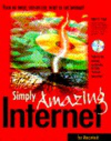 Simply Amazing Internet for Macintosh - Adam C. Engst, Tonya Engst