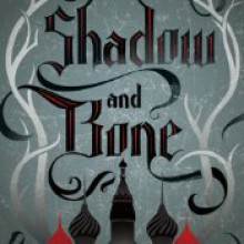 Shadow and Bone - Lauren Fortgang,Leigh Bardugo