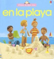 En La Playa - Jo Litchfield, Francesca Allen