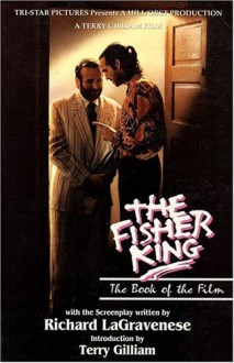 The Fisher King: The Book of the Film - Richard LaGravenese, Richard Lagravanese, Terry Gilliam