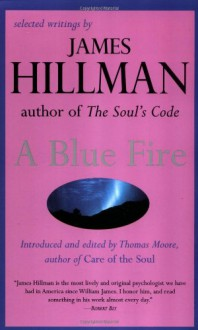 A Blue Fire - James Hillman