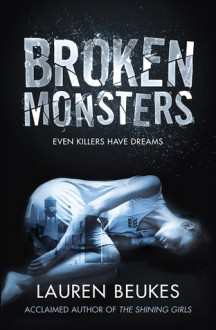 Broken Monsters - Lauren Beukes
