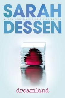 Dreamland (MP3 Book) - Sarah Dessen, Liz Morton
