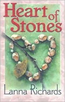 Heart of Stones - Lanna Richards
