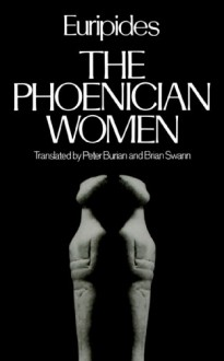 The Phoenician Women (Greek Tragedy in New Translations) - Euripides