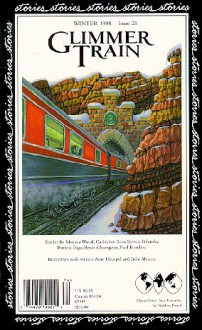 Glimmer Train Stories, #25 - Monica Wood, Brian Champeau, Paul Rawlins, Catherine Seto, Steven Polansky, Siobhan Dowd, Patricia Page