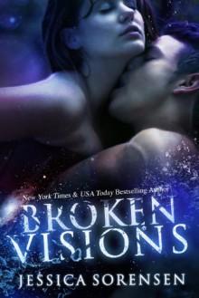 Broken Visions - Jessica Sorensen