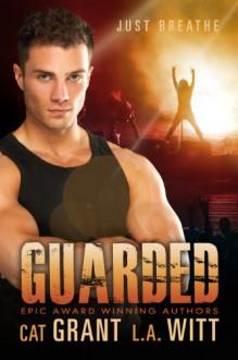 Guarded - Cat Grant,L.A. Witt