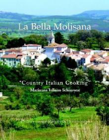 La Bella Molisana - Marianna Schiavone
