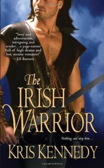 The Irish Warrior - Kris Kennedy