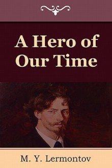 A Hero Of Our Time - Marr Murray, J. H. Wisdom, M. Y. Lermontov