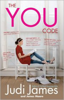 The You Code: What Your Habits Say About You - Judi James, James Moore