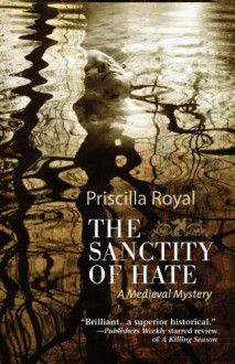 Sanctity of Hate - Priscilla Royal