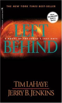 Left Behind - Tim LaHaye, Jerry B. Jenkins, Jack Sondericker