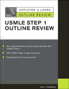 Appleton & Lange Outline Review for the USMLE Step 1 - Joel S. Goldberg