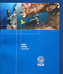 Improve Your Scuba Deep Diver Manual (Improve Your Scuba) - PADI