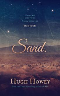 Sand Omnibus - Hugh Howey
