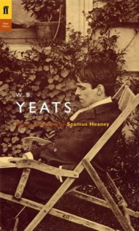 Poems Selected by Seamus Heaney (Poet to Poet) - W.B. Yeats, Seamus Heaney